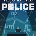 this-is-the-police-cheats