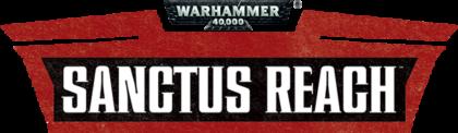 Warhammer 40000 Sanctus Reach trainer
