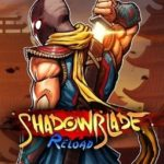 Shadow Blade Reload cover